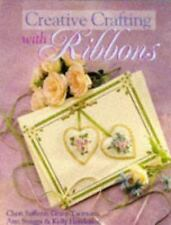 Creative Crafting With Ribbons Henderson, Kelly, Saffiote, Cheri, Snuggs, Ann,