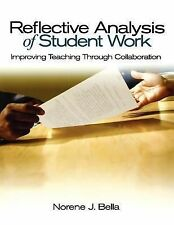 Reflective Analysis of Student Work: Improving Teaching Through Collaboration, N