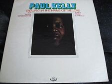 Rare Funk Soul LP : Paul Kelly ~ Stealing In The Name Of The Lord ~ Happy Tiger