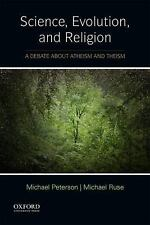 Science, Evolution, and Religion : A Debate about Atheism and Theism by...