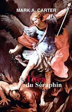 Thea du Seraphin by Mark Carter (2012, Paperback)
