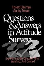 Questions and Answers in Attitude Surveys: Experiments on Question For-ExLibrary