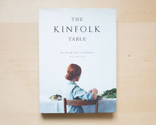 THE KINFOLK TABLE – Recipes for Small Gatherings by Nathan Williams 2013