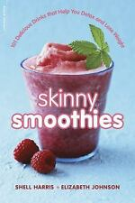 Skinny Smoothies: 101 Delicious Drinks that Help You Detox and Lose We-ExLibrary