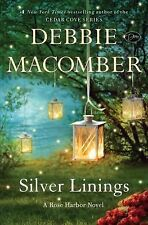 Rose Harbor: Silver Linings by Debbie Macomber (2015, Hardcover)