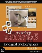 The Photoshop Elements 5 Book for Digital Photographers, Kelby, Scott, Good Book