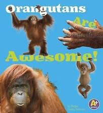 Orangutans Are Awesome! by Allan Morey (Paperback / softback, 2015)