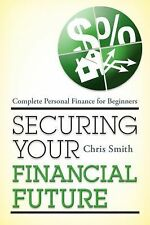 Securing Your Financial Future: Complete Personal Finance for Beginner-ExLibrary