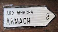 ARMAGH Co. Ulster Irish Road Sign Replica Authentic Look Hand Made in Ireland