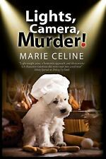 Lights, Camera, Murder!: A TV Pet Chef Mystery set in L.A. (A Kitty Karlyle Myst