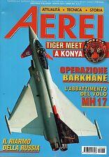 Aerei.Aerei 2015 88 luglio-agosto.L'abbattimento del volo MH17,Tiger Meet Konya
