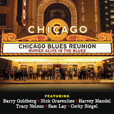 Buried Alive in the Blues by Chicago Blues Reunion (CD, Jun-2005, Outta the Box)