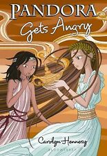 The Mythic Misadventures Ser.: Pandora Gets Angry by Carolyn Hennesy (2012,...