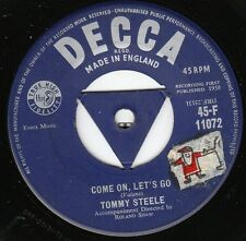 Tommy Steele ROCKABILLY TEEN 45 (Decca 11072 UK) Come On, Let's Go/Put A   VG++