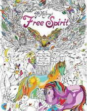 Free Spirit : An Interactive Coloring Journal for Creative Living by Jes...