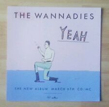 """The WANNADIES  -Promotional 12"""" x 12"""" Card (Flat)Yeah  (ideal for framing)"""