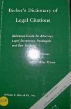 Bieber's dictionary of legal citations: Reference guide for attorneys, legal