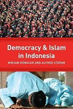 Religion, Culture, and Public Life: Democracy and Islam in Indonesia (2013,...