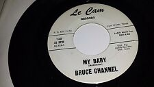 BRUCE CHANNEL Blue Monday / My Baby LE CAM 125 TEXAS SOUL 45 7""