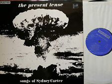 RL 301M The Present Tense- Songs Of  Sidney Carter LP NM