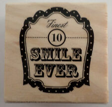 Finest Smile Ever Perfect 10 Words Writing  Wooden Rubber Stamp