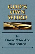 God's Own Word to Those Who Are Mistreated by Pastor Scott Markle (2013,...