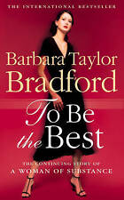 To be the Best by Barbara Taylor Bradford (Paperback, 1995)