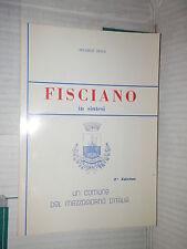 FISCIANO In sintesi Un comune nel Mezzogiorno d Italia Michele Sessa 1990 libro
