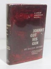 JOHNNY GOT HIS GUN by DALTON TRUMBO 1959 HCDJ - CLASSIC AMERICAN ANTI-WAR NOVEL