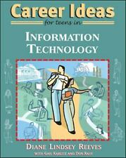 Career Ideas for Teens in Information Technology by Reeves, Diane Lindsey