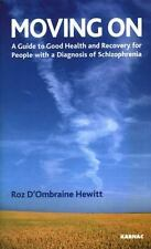 Moving On: A Guide to Recovery for People with a Diagnosis of Schizoph-ExLibrary