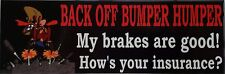 BACK OFF BUMPER HUMPER Tailgate Funny Car Truck Window White Vinyl Decal Sticker