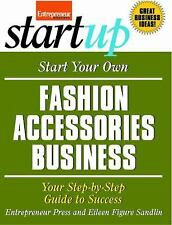 NEW - Start Your Own Fashion Accessories Business (StartUp Series)