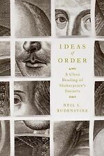 Ideas of Order: A Close Reading of Shakespeare's (ARC Paperback) by Rudenstine