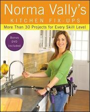 Norma Vally: Kitchen Fix-Ups : More Than 30 Projects for Every Skill Level 2...
