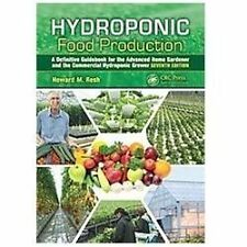 Hydroponic Food Production : A Definitive Guidebook for the Advanced Home...