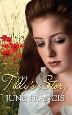 Tilly's Story, June Francis, New Book