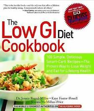 Glucose Revolution: The Low GI Diet Cookbook : 100 Simple, Delicious Smart-Carb