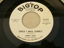 JOHNNY SEVEN ONCE I WAS LONELY / TELL ME bigtop 3071 promo