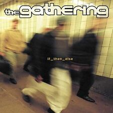 If_then_else by The Gathering (CD, Jul-2000, 2 Discs, Century Media (USA))