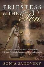 The Priestess & the Pen: Marion Zimmer Bradley, Dion Fortune & Diana Paxson's In