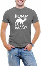 Camel HUMP Day Funny Sayings T-Shirt ALL SIZES S-3XL College Joke Mens Shirt Tee