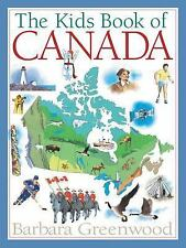 Kids Book Of: The Kids Book of Canada by Barbara Greenwood (2007, Paperback)