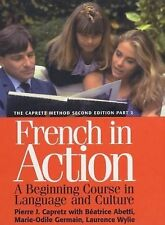 French in Action : A Beginning Course in Language and Culture, the Capretz Metho