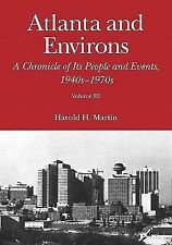 ATLANTA AND ENVIRONS;A CHRONICLE OF ITS PEOPLE AND EVENTS-VOL. III-1940-1976