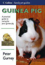 Guinea Pig (Collins Famliy Pet Guides), Peter Gurney
