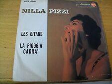 """NILLA PIZZI LES GITANES - LA PIOGGIA CADRA   7"""""""