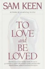 To Love and Be Loved, Keen, Sam, 0553375288, Book, Good