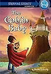 The Goblin Baby (A Stepping Stone Book(TM))