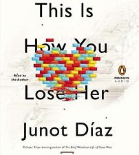 THIS IS HOW YOU LOSE HER audio book on CDs JUNOT DIAZ Unabridged New & Sealed